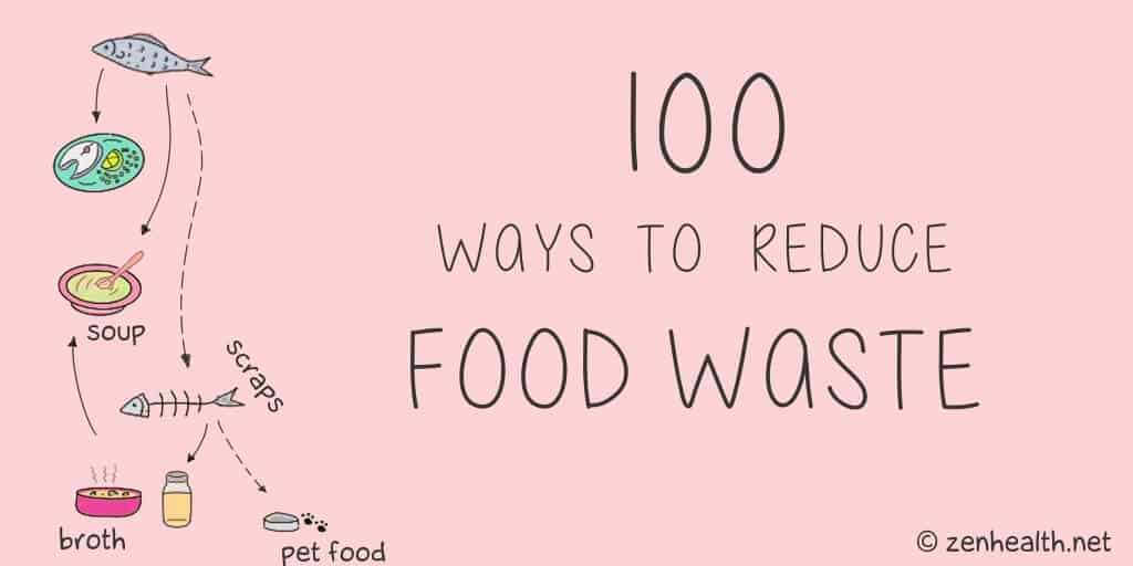 100 Ways to Reduce Food Waste | #foodwaste #reducefoodwaste