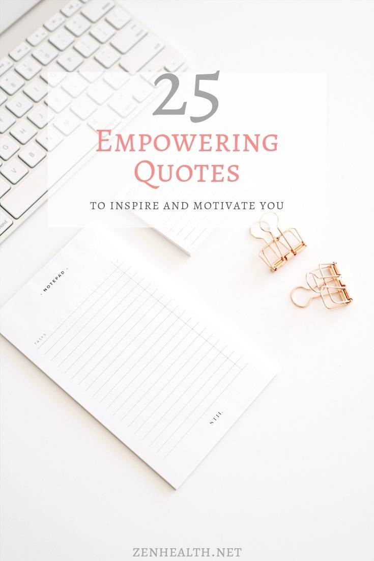 25 Empowering Quotes to Inspire and Motivate You