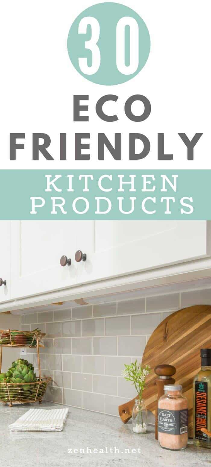 30 Eco Friendly Kitchen Products