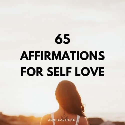 65 affirmations for self love
