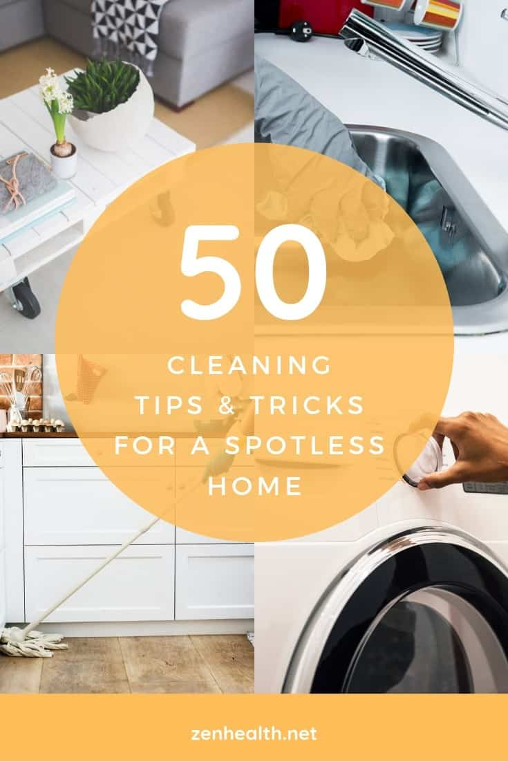 50 Cleaning Tips and Tricks for a Spotless Home