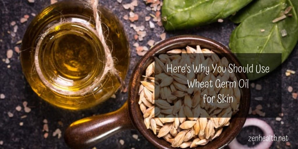wheat germ oil for skin