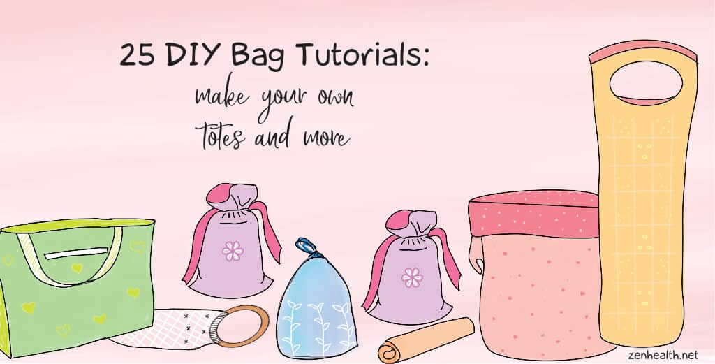 25 DIY Bag Tutorials to make your own