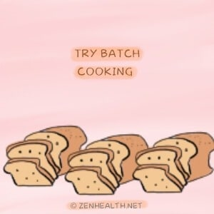 Try batch cooking