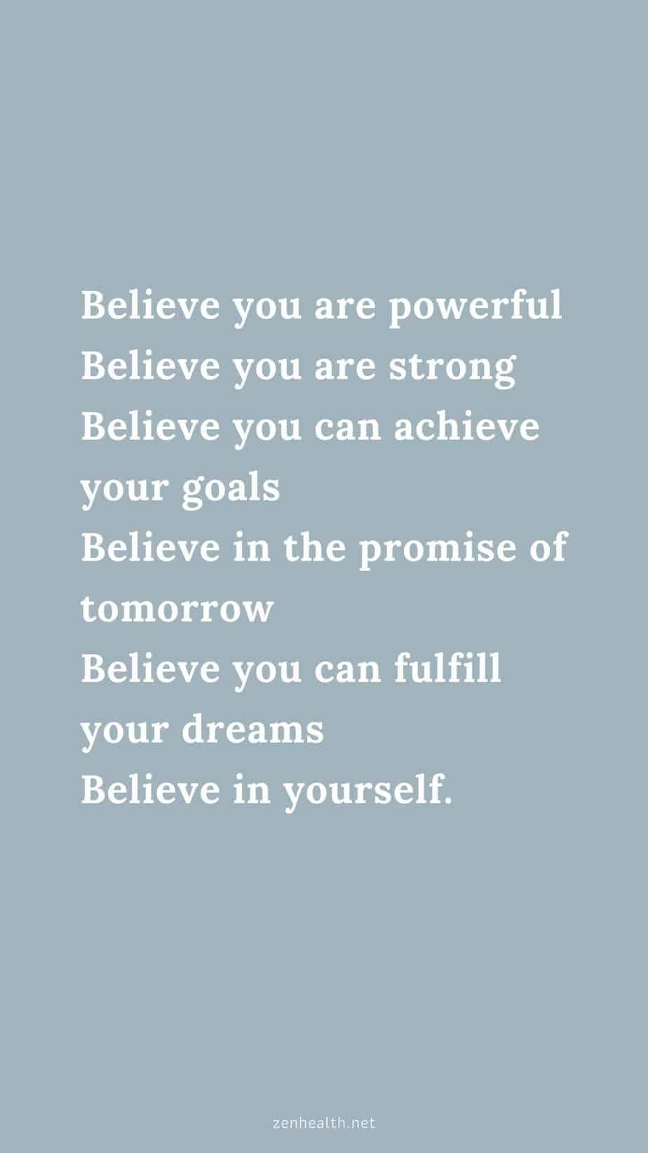 Believe you are powerful