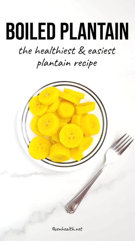 Boiled plantain: The healthiest and easiest plantain recipe #boiledplantain #plantainrecipe