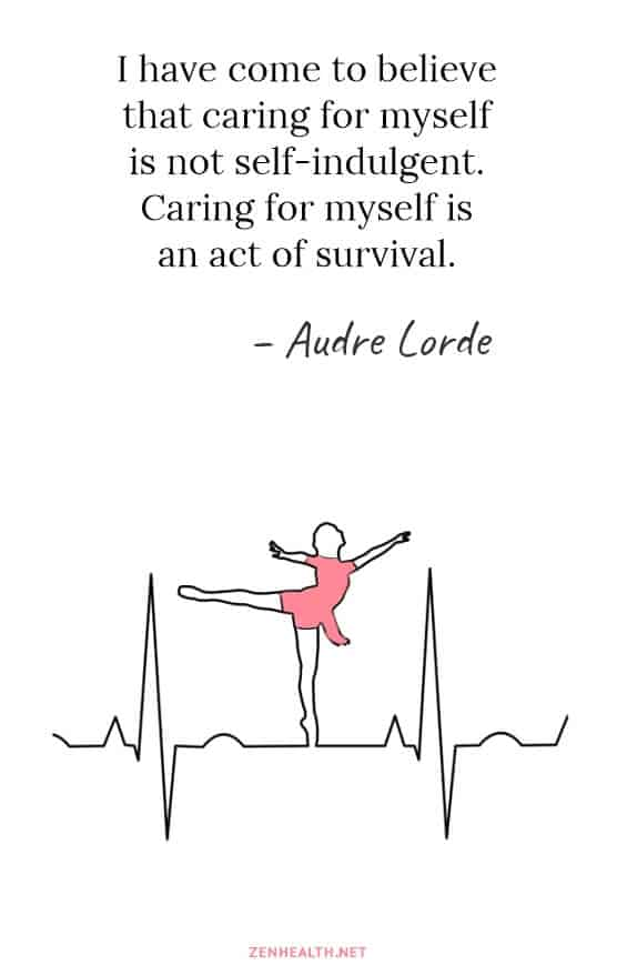 I have come to believe that caring for myself is not self-indulgent. Caring for myself is an act of survival. - Audre Lorde #selfcarequotes