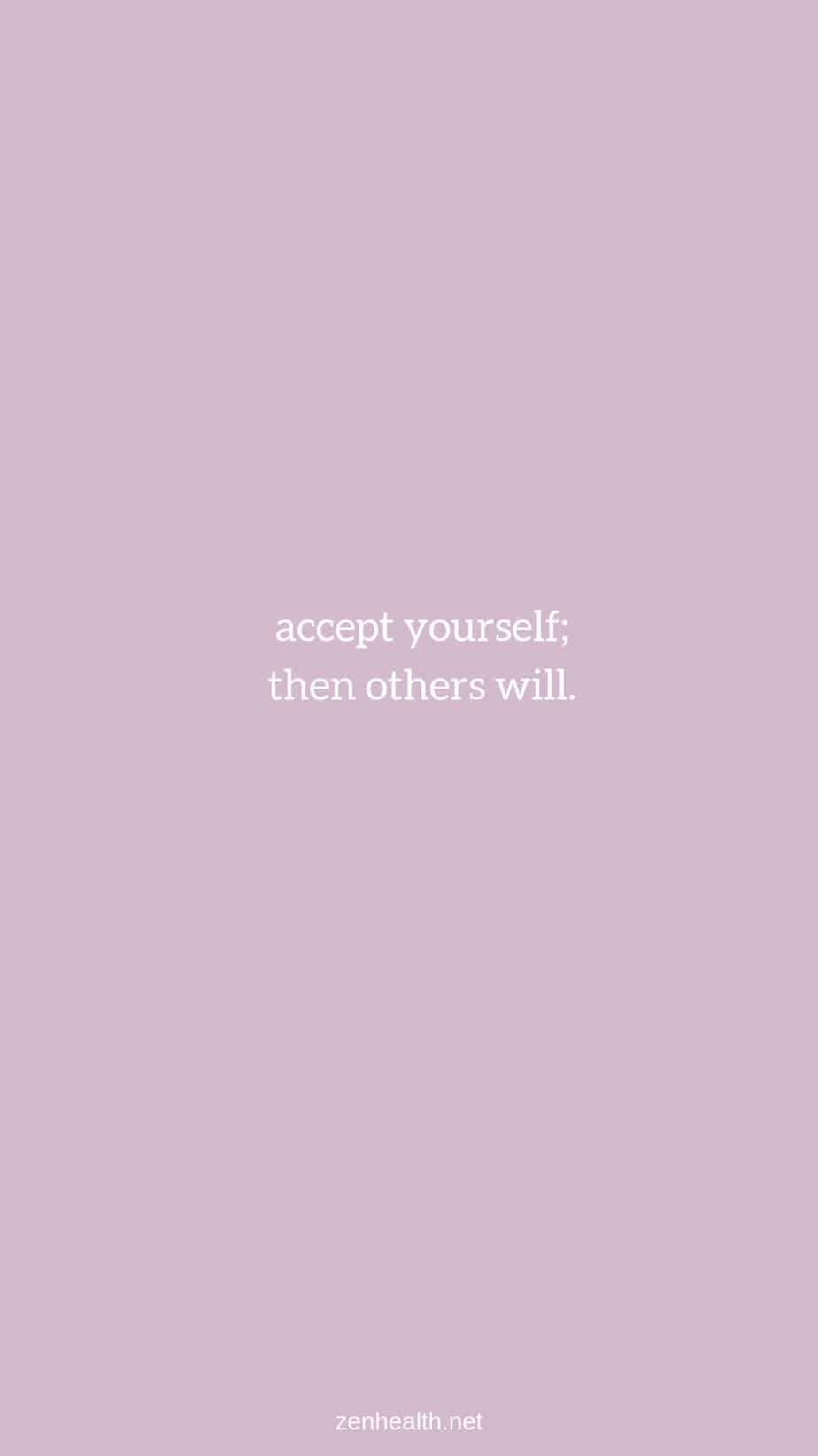 Confidence Quotes: Accept Yourself Then Others Will