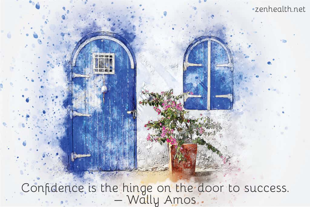 Confidence is the hinge on the door to success. – Wally Amos