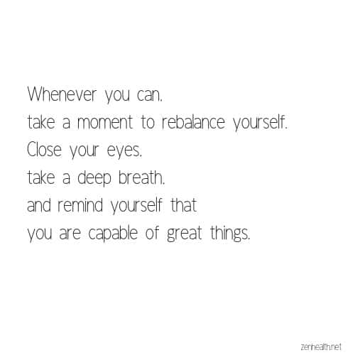 Empowering quotes: Take a Moment to Rebalance Yourself