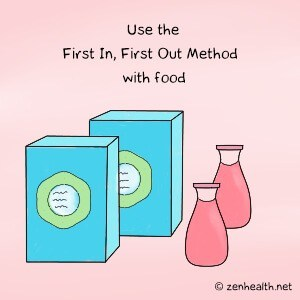 Use the first in, first out method with food