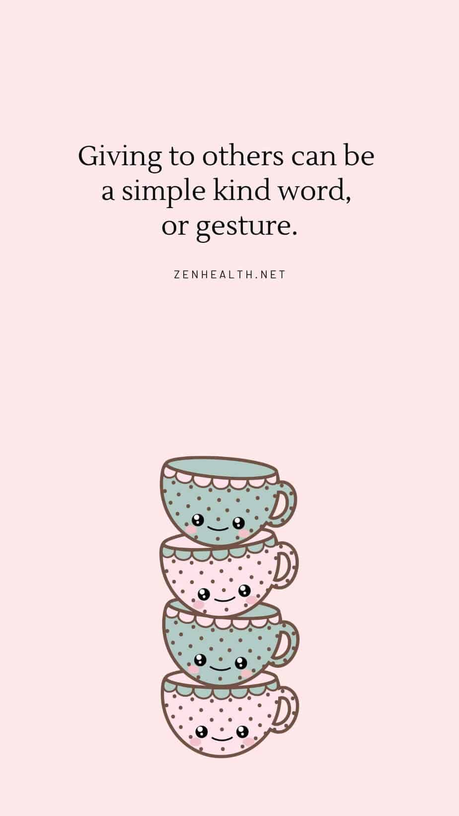 Happiness quotes: Giving to others can be a simple kind word, or gesture.