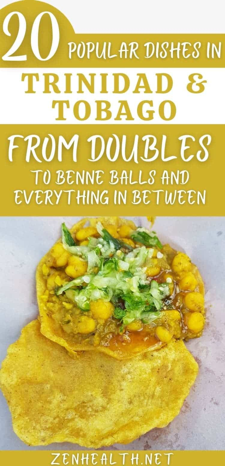 20 Popular Dishes in Trinidad & Toabgo