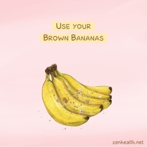 Use brown bananas