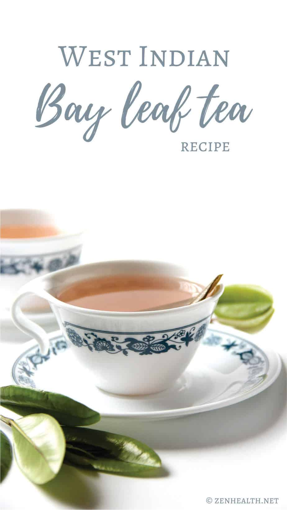 West Indian Bay Leaf Tea Recipe