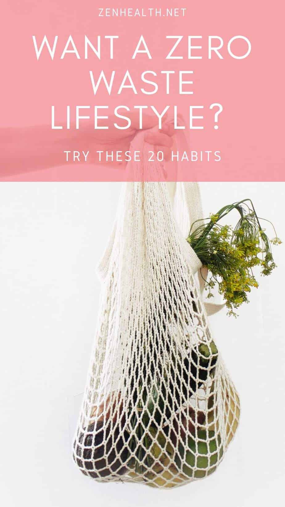 Want A Zero Waste Lifestyle? Start With These 20 Habits. #zerowaste #zerowastelifestyle